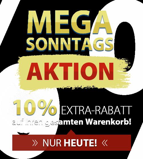 AUFGEPASST - 10% EXTRA-RABATT auf Ihren gesamten Warenkorbwert! NUR HEUTE!!