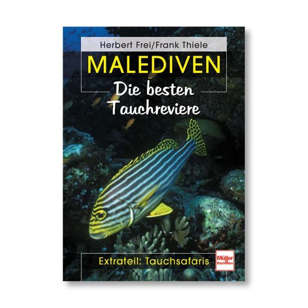 Malediven - Ratgeber für Taucher und Schnorchler