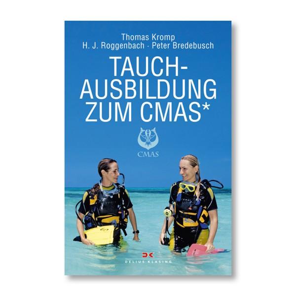 Tauchausbildung zum CMAS* von Kromp, Roggenbach, Bredebusch